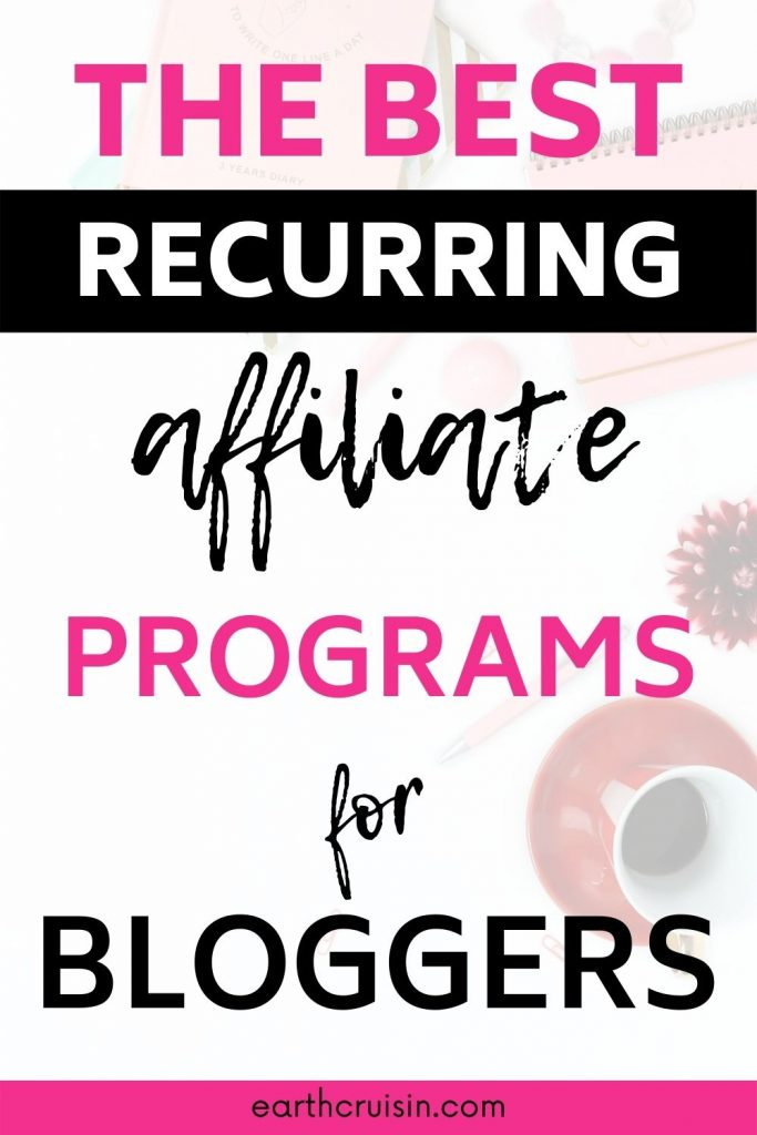 recurring affiliate programs for bloggers