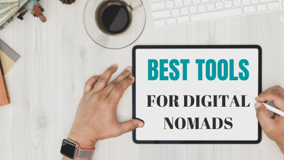 BEST TOOLS FOR DIGITAL NOMADS