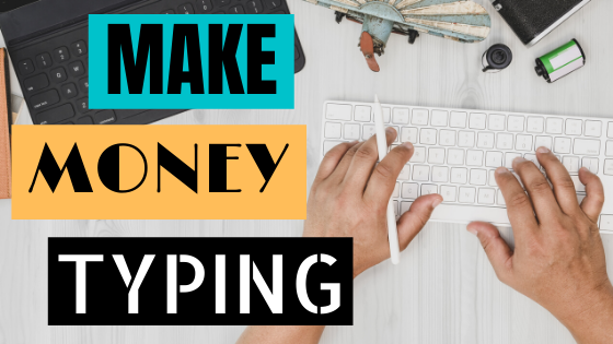 MAKE MONEY TYPING ONLINE