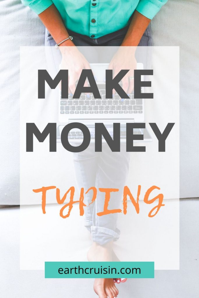 how to make money typing online