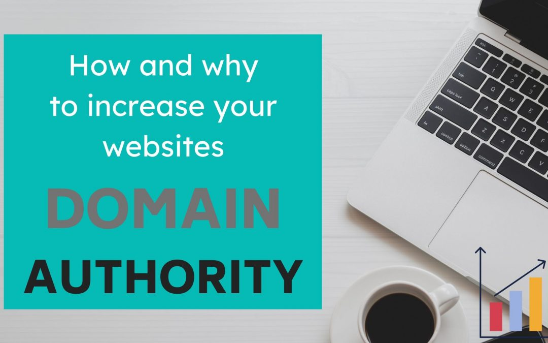 How to Increase Domain Authority 2020? (And Why It's Important for Your Blog)