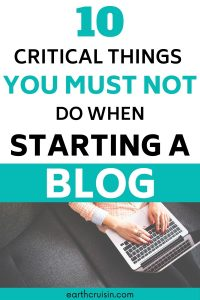 10 things not to do when starting a blog