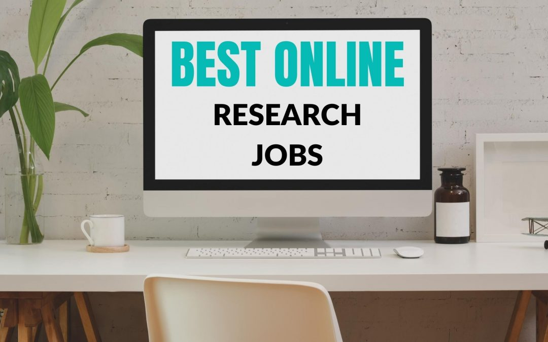 15 Best Online Research Jobs to Make Money in Your Spare Time